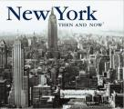 New York Then and Now (Then & Now)