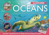 3-D Explorer: Oceans: A Journey from the Surface to the Seafloor (3D Explorers)