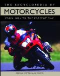 The Encyclopedia of Motorcycles: From 1884 to the Present Day