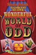 Uncle Johns Bathroom Reader Wonderful World of Odd