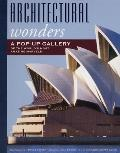 Architectural Wonders A Pop Up Gallery of the Worlds Most Amazing Marvels