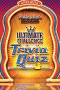 Uncle Johns Presents the Ultimate Challenge Trivia Quiz