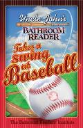 Uncle Johns Bathroom Reader Takes a Swing at Baseball