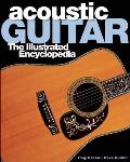 Acoustic Guitar The Illustrated Encyclopedia