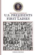 Timeline History of U S Presidents & First Ladies