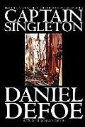 The Life, Adventures and Piracies of the Famous Captain Singleton by Daniel Defoe, Fiction, Classics, Action & Adventure