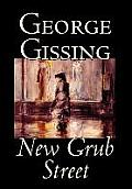 New Grub Street by George Gissing, Fiction