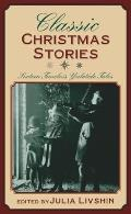 Classic Ghost Stories: Eighteen Spine-Chilling Tales of Terror and the Supernatural