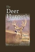 Duck Hunters Book Classic Waterfowl Stories