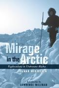 Arctic Sun on My Path: The True Story of America's Last Great Polar Explorer