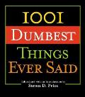 1001 Smartest Things Ever Said (05 Edition)