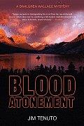 Blood Atonement A Dahlgren Wallace Mystery