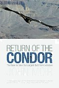 Return of the Condor: The Race to Save Our Largest Bird from Extinction Cover