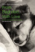 From Baghdad with Love A Marine the War & a Dog Named Lava