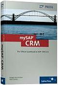 MySAP CRM The Official Guidebook To SAP CRM 4.0