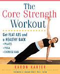 Core Strength Workout Get Flat Abs & A