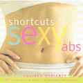 Shortcut To Sexy Abs 437 Ways To Trim