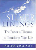 Silver Linings: Finding Hope, Meaning, and Renewal During Times of Transition