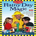 Joey Greens Rainy Day Magic 433 Fun Simple Projects to Do with Kids Using Brand Name Products Youve Already Got Around the House