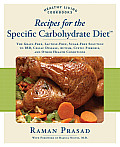 Recipes for the Specific Carbohydrate Diet: The Grain-Free, Lactose-Free, Sugar-Free Solution to IBD, Celiac Disease, Autism, Cystic Fibrosis, and Oth (Healthy Living Cookbooks)