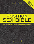 Position Sex Bible More Positions Than You Could Possibly Imagine Trying