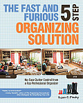 Fast & Furious Five Step Organizing Solution