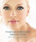 Makeup Makeovers Revised & Expanded Expert Secrets for Stunning Transformations