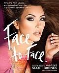 Face to Face: Amazing New Looks and Inspiration from the Top Celebrity Makeup Artist Cover