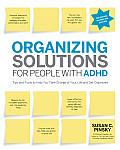 Organizing Solutions for People with ADHD, 2nd Edition-Revised and Updated: Tips and Tools to Help You Take Charge of Your Life and Get Organized Cover