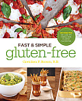 Fast and Simple Gluten-Free: 30 Minutes or Less to Fresh and Classic Favorites Cover