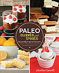 Paleo Desserts Sweets & Treats Seasonally Inspired Desserts