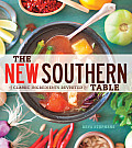 New Southern Table Classic Ingredients Revisited