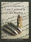 Encyclopedia Of Gun Control & Gun Rights 2010 by Glenn H. Utter