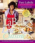 Patti Labelles Lite Cuisine Over 100 Dishes with To Die For Taste Made with To Die For Recipes