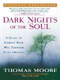 Dark Nights of the Soul a Guide To Finding Yo Cover
