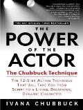 The Power of the Actor: The Chubbuck Technique