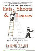 Eats, Shoots & Leaves: The Zero Tolerance Approach to Punctuation  Cover