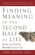 Finding Meaning in Second Half of Life (06 Edition)
