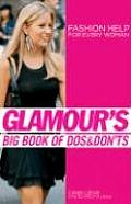 Glamours Big Book of DOS & Donts Fashion Help for Every Woman