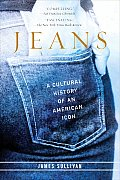 Jeans A Cultural History Of An American