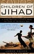 Children of Jihad: A Young American's Travels Among the Youth of the Middle East Cover