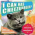 I Can Has Cheezburger?: A LOLcat Colleckshun Cover
