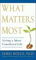What Matters Most Living a More Considered Life