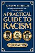 Practical Guide To Racism (08 Edition)