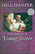 Letters to a Young Sister: Define Your Destiny Cover