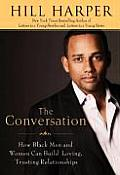 Conversation How Black Men & Women Can B