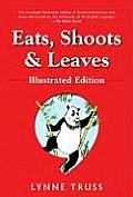 Eats Shoots & Leaves Illustrated Edition