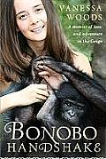 Bonobo Handshake: A Memoir of Love and Adventure in the Congo Cover