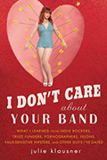 I Dont Care About Your Band