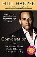 The Conversation: How Men and Women Can Build Loving, Trusting Relationships Cover